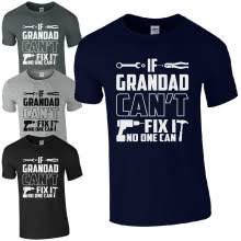 if grandad can t fix it no one can t shirt funny diy joke