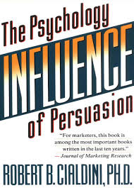 Influence The Psychology Of Persuasion By Robert B Cialdini