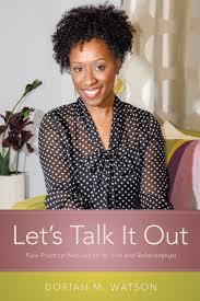 Let's Talk It Out: Watson, Dorian M.: 9781626971509: Amazon.com: Books