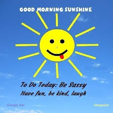 Good Morning Starshine Quote Best Of Good Morning Sunshine QuotationsPhotosSketches 24px