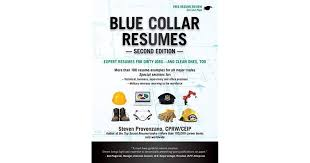 Blue Collar Resumes By Steven Provenzano