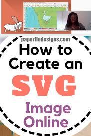 Online Cricut Design How To Create An Svg Image Online Svg Downloads Cricut