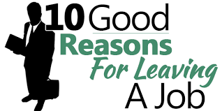 list of reasons for leaving a job 10 good reasons for leaving a job