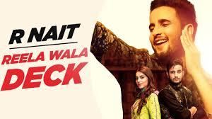 Designer Punjabi Song Download Reela Wala Deck R Nait Feat Labh Heera New Punjabi Song