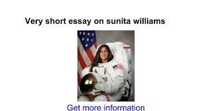 very short essay on sunita williams google docs