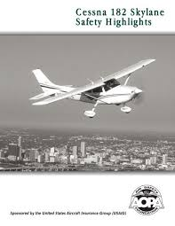 Cessna 182 Skylane Safety Highlights Aircraft Owners And