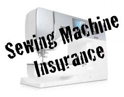 Sewing Machine Insurance