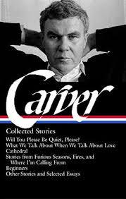 raymond carver collected stories library of america raymond carver collected stories