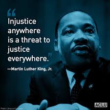 injustice anywhere is a threat to justice everywhere essay radical  radical mlk quotes the mainstream media won t mention