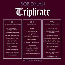 """<b>BOB DYLAN</b> """"<b>TRIPLICATE</b>"""" LYRICS"""