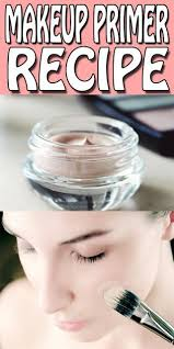 diy makeup primer recipe s only for you stop using those chemical based primerake your own all natural face primer at home in just 15 minutes