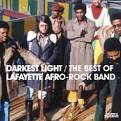 Darkest Light: The Best of the Lafayette Afro Rock Band [1999]