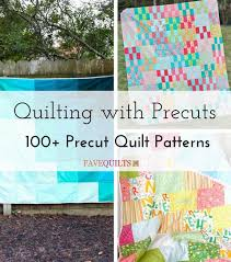 Quilting with Precuts: 100+ Precut Quilt Patterns | FaveQuilts.com &  Adamdwight.com