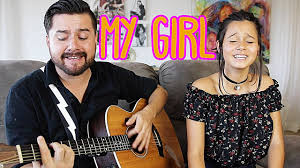 My Girl Acoustic Cover by Jorge & Alexa Narvaez   Reality Changers ...