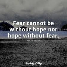 Baruch Spinoza Quote Fear Cannot Be Inspiring Alley