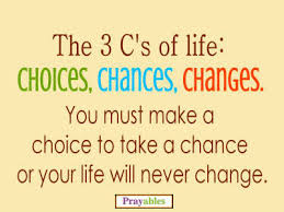 Love Choices Quotes Interesting Prayables Quotes About Life And Love Life Quotes The 48 C's Of