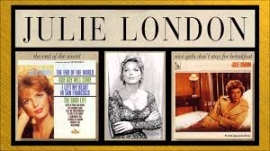 Julie London I Didn T Know What Time It Was Youtube