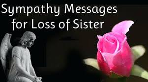 Loss Of A Sister Quotes Interesting Sympathy Quotes Card Messages For Loss Of Friend Family What To