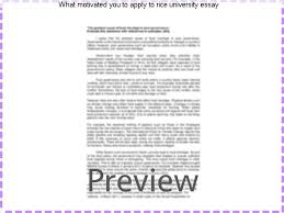 what motivated you to apply to rice university essay homework  what motivated you to apply to rice university essay