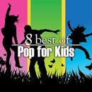 8 Best of Pop for Kids