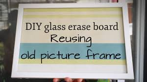 reuse picture frame to diy glass erase board crafts for teens summer crafts for kids