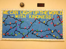 Be The Light Bulletin Board Light Up The World With Kindness Www Acardenas Weebly Com