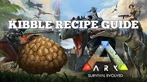 Ark Survival Evolved Kibble Guide Updated Ark Survival