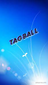Tagball as a ART Name Wallpaper!