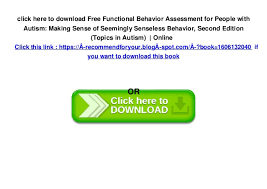 Free Functional Behavior Assessment For People With Autism: Making Se…