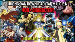 Bleach VS Naruto MUGEN 400+ Characters (Android) [DOWNLOAD] |Hướng Dẫn Tải  MUGEN 400+ Nhân Vật Anime - YouTube