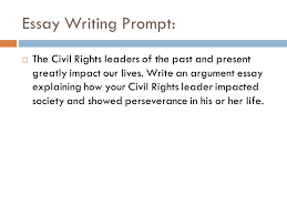 argument essay requirements ppt video online  2 essay writing prompt the civil rights
