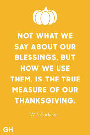 Thanksgiving Quotes Gorgeous 48 Best Thanksgiving Quotes Inspirational And Funny Quotes About