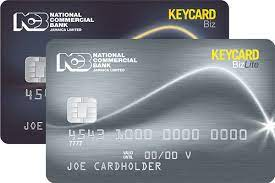 Whether you're looking for a low fee card or a card that rewards you for everyday spend, we have a card to match. Our Keycards Are Retiring National Commercial Bank Jamaica Ltd