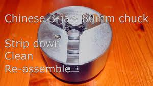 Teardown Chinese <b>80mm 3 jaw</b> lathe <b>chuck</b> - YouTube