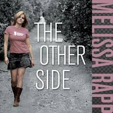 The Other Side - song by Melissa Rapp | Spotify