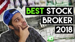 Stock Brokers Best Stock Broker 2018 Stock Broker For Beginners Youtube