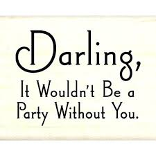 Funny Party Quotes Birthday Party Quote Funny Party Quotes Plus Party Quote For Tips 27