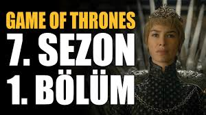 game of thrones 7 sezon 1 bölüm inceleme ve teoriler you