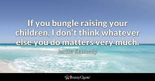 Jackie Kennedy Quotes BrainyQuote Impressive Jackie Kennedy Quotes