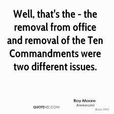 Roy Moore Quotes Amazing Roy Moore Quotes QuoteHD