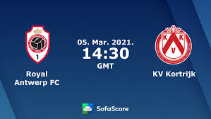 Royal Antwerp FC KV Kortrijk Live Ticker und Live Stream - SofaScore