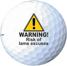 risk of lame excuses funny golf