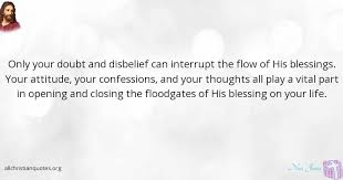 Christian Attitude Quotes Best of Noel Jones Quote About Attitude Blessings Doubt Life All