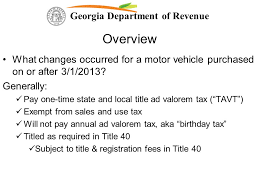 We use some essential cookies to make this website work. Georgia Department Of Revenue Changes To Georgia Law Impacting The Taxation Of Motor Vehicles Hb 386 Hb 266 And Hb Ppt Download