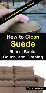 hands on tips for how to clean suede learn how to remove water stains