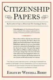 citizenship papers by wendell berry kirkus reviews citizenship papers by wendell berry