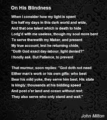 on his blindness poem by john milton poem hunter