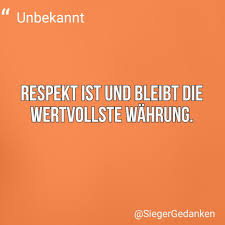 Respektiere Andere Und Sie Respektieren Dich Respektiere Sie Nicht