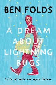 Bugs Music Chart A Dream About Lightning Bugs Book By Ben Folds Official