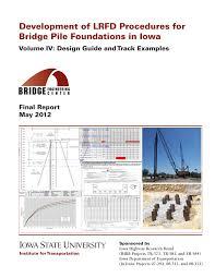 Bridge Substructure And Foundation Design Pdf Development Of Lrfd Procedures For Bridge Pile